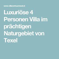 Luxuriöse 4 Personen Villa im prächtigen Naturgebiet von Texel