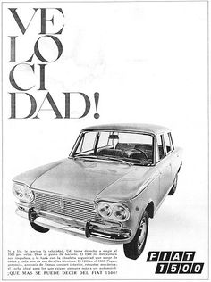 Fiat 1500 Fiat Cars, Car Advertising, Retro Cars, Automotive Industry, Vintage Posters, Cool Pictures, Automobile, Italy Spain, Vehicles