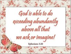 Bible Quotes - God Is Able To Do Exceeding Abundantly By Ephesians Religious Quotes, Spiritual Quotes, Spiritual Growth, Bible Scriptures, Bible Quotes, Faith Quotes, Biblical Verses, Scripture Verses, Ephesians 3 20