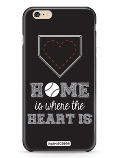 Home Is Where the Heart Is Baseball Case For iPhone 6
