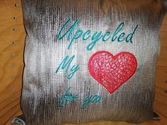 Cushion made using upcycled plastic. By zig zag embroidery and sewing uk. Embroidery text with love heart. Cushion Embroidery, High Fashion Trends, Heart Cushion, Zig Zag, Love Heart, Upcycle, Cushions, Plastic, Throw Pillows