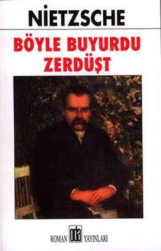 Böyle Buyurdu Zerdüşt - Nietzsche