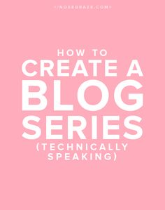 Blogging Tutorial |