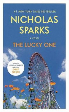 [Nicholas Sparks] ⋗∺∻ The Lucky One ⇒ Best Books Online Used Books, Books To Read, Space Books For Kids, Growth Mindset Book, Nicholas Sparks Books, Forest Book, Good Romance Books, The Lucky One, Romantic Movies