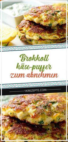 Brokkoli-Käse-Puffer zum Abnehmen – Keep up with the times. Vegetarian Recipes Dinner, Healthy Dinner Recipes, Healthy Cooking, Healthy Eating, Hcg Recipes, Pizza Recipes, Puffer, Broccoli And Cheese, Food Blogs