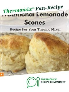 Recipe Traditional Lemonade Scones by Chrystalla, learn to make this recipe easily in your kitchen machine and discover other Thermomix recipes in Baking - sweet. Thermomix Scones, Thermomix Bread, Thermomix Desserts, Lemonade Scone Recipe, Scone Mix, Scones Ingredients, Cooking For Beginners, Strawberry Recipes, Breads