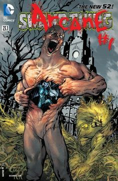 Swamp Thing - Arcane #23.1 #SwampThing #New52 #DC (Cover Artist: Jesus Saiz) On Sale: 9/18/2013