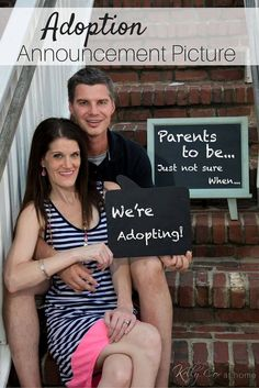 We're adopting and couldn't wait to announce our adoption plans! We decided that an Adoption Announcement Photo was essential to explain our excitement, joy and WAIT! Hopeful that we get the call soon that will make us instant parents!