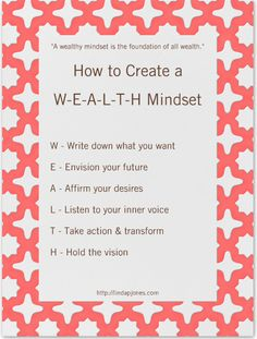 6 Powerful Keys to Developing a Wealthy Mindset. If you don't have the money you want, start with your mindset! Wealth begins there and is the foundation of all wealth!  Click and read more here:
