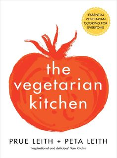 Discover 100 delicious, heartwarming vegetarian and vegan recipes in The Vegetarian Kitchen by Prue Leith and her niece Peta Leith, a former chef at The Ivy and lifelong vegetarian Peta, Vegetarian Cookbook, Vegetarian Recipes, Great British Menu, Prue Leith, Violet Cakes, Streusel Cake, Slow Roasted Tomatoes, Chocolate Banana Bread