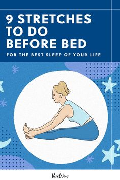 9 Stretches to Do Before Bed for the Best Sleep of Your Life #purewow #health #yoga #ultafallwellness #stretch #workout #wellness #exercise Ways To Sleep, How To Sleep Faster, Sleep Help, How To Get Sleep, Good Night Sleep, Sleep Better, Health And Fitness Expo, Fitness Workout For Women, Health And Wellbeing