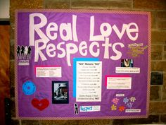 Real Love Respects bulletin board for sexual assault awareness in dorms.