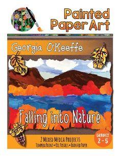 Georgia O'Keeffe's Falling into Nature – Painted Paper Art Georgia O'keeffe, Art History Lessons, 2nd Grade Art, Grade 3, Art Lessons Elementary, Autumn Art, Painted Paper, Art Lesson Plans, Nature Paintings