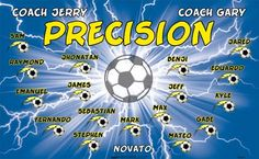Precision B53311  digitally printed vinyl soccer sports team banner. Made in the USA and shipped fast by BannersUSA.  You can easily create a similar banner using our Live Designer where you can manipulate ALL of the elements of ANY template.  You can change colors, add/change/remove text and graphics and resize the elements of your design, making it completely your own creation.