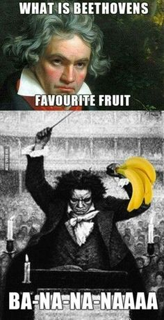 What is Beethoven's favourite fruit? - - More memes, funny videos and pics on Cheesy Jokes, Corny Jokes, Funny Puns, Funny Dad Jokes, Funny Stuff, Stupid Funny, Music Jokes, Funny Music, Band Jokes