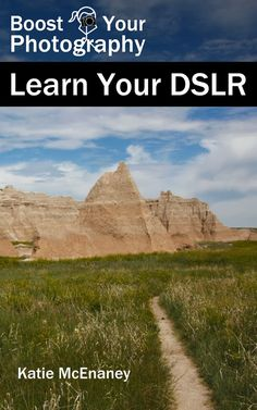 Boost your photography.. Learn your DSLR for beginners