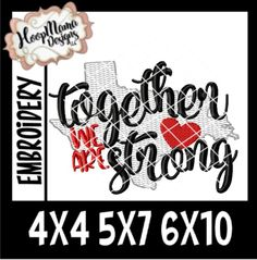 Together We Are Strong (Texas/Louisiana)- Embroidery and Cutting Options - HoopMama Embroidery Files, Machine Embroidery, Embroidery Designs, We Are Strong, Cricut, 4x4, Walking Dead, Appliques, Art Ideas