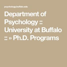 Department of Psychology :: University at Buffalo :: » Ph.D. Programs