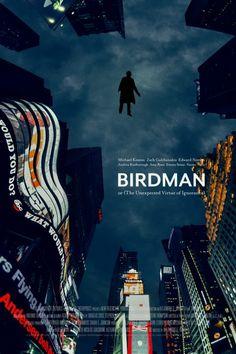 Birdman or (The Unexpected Virtue of Ignorance) - movie poster Classic Movie Posters, Minimal Movie Posters, Cinema Posters, Movie Poster Art, Birdman, Film Poster Design, Plakat Design, Alternative Movie Posters, Cinema Movies