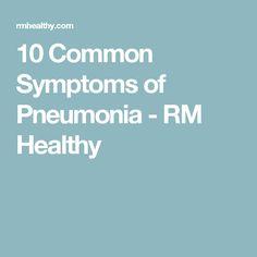10 Common Symptoms of Pneumonia - RM Healthy