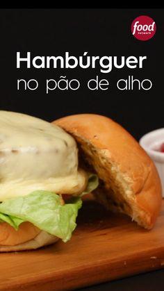 Conheça a receita de Hambúrguer no Pão de Alho do Food Network Healthy Crockpot Recipes, Cooking Recipes, Cooking Chef, Fast Recipes, Beef Recipes, Chicken Recipes, Healthy Food, Comfort Food, Food Menu