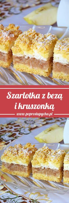 Szarlotka z bezą i kruszonką <3 #poprostupycha #szarlotka #ciasto #wypieki Polish Desserts, Polish Recipes, No Bake Desserts, Just Desserts, Dessert Recipes, Pie Cake, English Food, Cake Cookies, Bakery