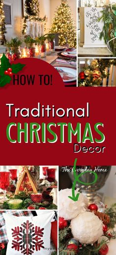 Lots of gorgeous ideas to help you create beautiful Traditional Christmas Decor in your home this year.