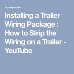 Installing a Trailer Wiring Package How to Mount Marker Lights