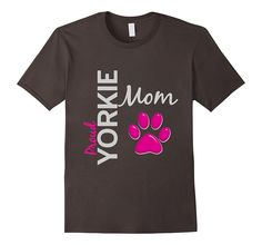 Proud Yorkie Mom T-Shirt