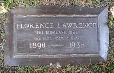 """Florence Lawrence was interred in an unmarked grave at what is now known as the Hollywood Forever Cemetery. In actor Roddy McDowall paid for a memorial marker which reads: """"The Biograph Girl/The First Movie Star"""", although the year of birth is inaccurate. Hollywood Cemetery, Hollywood Forever Cemetery, Florence Lawrence, Silent Screen Stars, Canada Country, Memorial Markers, Picture Company, Famous Graves, Cemetery Art"""