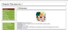 Iria Santos (Webquest/Zunal «Era uma vez...») http://zunal.com/webquest.php?w=245056