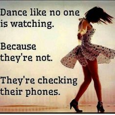 Best Ideas For Funny Quotes About Life Humor Seriously Sad Dance Like No One Is Watching, Just Dance, Just For Laughs, Laugh Out Loud, The Funny, I Laughed, Quotes To Live By, Dance Life Quotes, Quotes About Dance