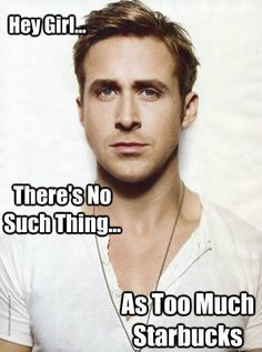http://www.brookesummer.com Hater gonna hate... funnies to make you smile. Ryan Gosling Starbucks