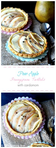 Pear Apple Frangipane Tartlets with Cardamom - Duo of pear and apple on a bed of almond cream with a hint of cardamom. A lovely dessert to enjoy during the fall season or anytime of the year! | Del's cooking twist