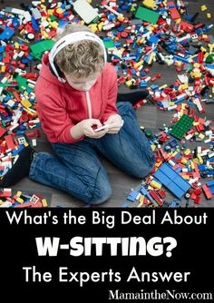 "What's the Big Deal About W-Sitting? The Experts Answer. A team of Pediatric OT and PT specialists weigh in on why ""W-Sitting"" needs to be addressed and how!"