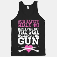 Gun Safety Rule don't piss off the girl with the gun. Seriously, these sassy redneck girls with put a bullet in ya faster than you can blink. Never ever make the mistake of underestimating a country gal with a gun. Cute Shirts, Funny Shirts, Sarcastic Shirts, Jeep Shirts, Casual Shirts, Safety Rules, Cute N Country, Country Life, Country Style
