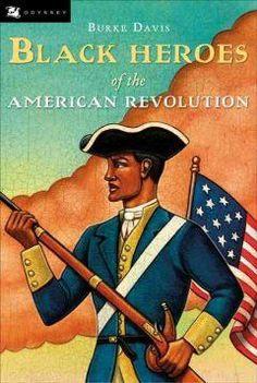 Black Heroes of the American Revolution - EyeSeeMe African American Children's Bookstore Black History Books, Black History Facts, Black Books, World History, History Class, Teaching History, Childrens Bookstore, American Children, Early American