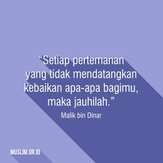 Quotes Sahabat, Quran Quotes, S Quote, Quote Posters, Daily Quotes, Best Quotes, Muslim Quotes, Islamic Quotes, Strong Quotes
