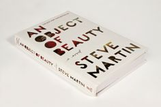 An Object of Beauty Book Cover Design by Steve Martin