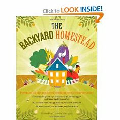 The Backyard Homestead: Produce all the food you need on just a quarter acre! | The Homestead Survival