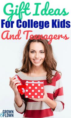2019 Gifts for College Kids and Teens: They Will Love These!