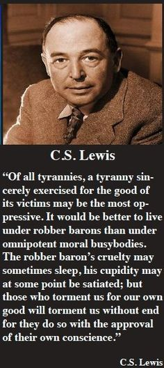 Lewis on tyranny. Quotable Quotes, Wisdom Quotes, Quotes To Live By, Me Quotes, Motivational Quotes, Inspirational Quotes, People Quotes, Lyric Quotes, Cs Lewis Quotes