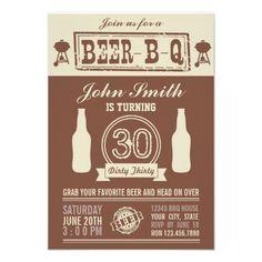 BEER- B- Q 30th Birthday Invitations