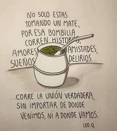 Yerba Mate, Love Mate, Gaucho, Decir No, My Photos, Poems, Encouragement, Positivity, Lettering