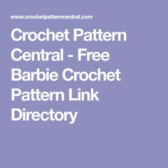 Crochet Pattern Central - Free Barbie Crochet Pattern Link Directory