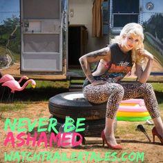 Never be ashamed!