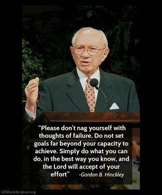 Hinckley President of the Church of Jesus Christ of Latter-day. Gospel Quotes, Lds Quotes, Uplifting Quotes, Great Quotes, Prophet Quotes, Mormon Quotes, Qoutes, Spiritual Thoughts, Spiritual Quotes