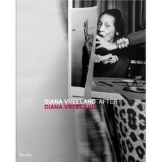 DIANA VREELAND : AFTER DIANA VREELAND