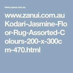 www.zanui.com.au Kodari-Jasmine-Floor-Rug-Assorted-Colours-200-x-300cm-470.html