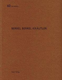 Berrel Berrel Kräutler / [Herausgeber = Edited by Heinz Wirz].-- Luzern : Quart, cop.2015